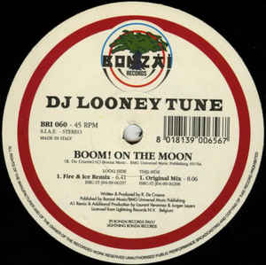 DJ Looney Tune - Boom! On The Moon