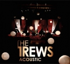 Trews, The - Acoustic: Friends & Total Strangers cover of release