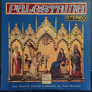 Dessoff Choirs - The Sacred Music Of Palestrina