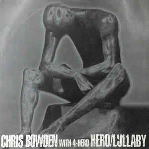 Chris Bowden, 4 Hero - Hero / Lullaby cover of release