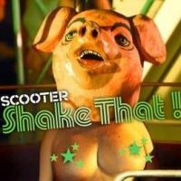 Scooter - Shake That!