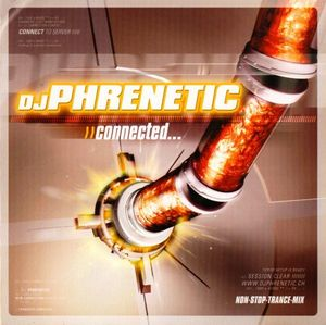 DJ Phrenetic - Connected...