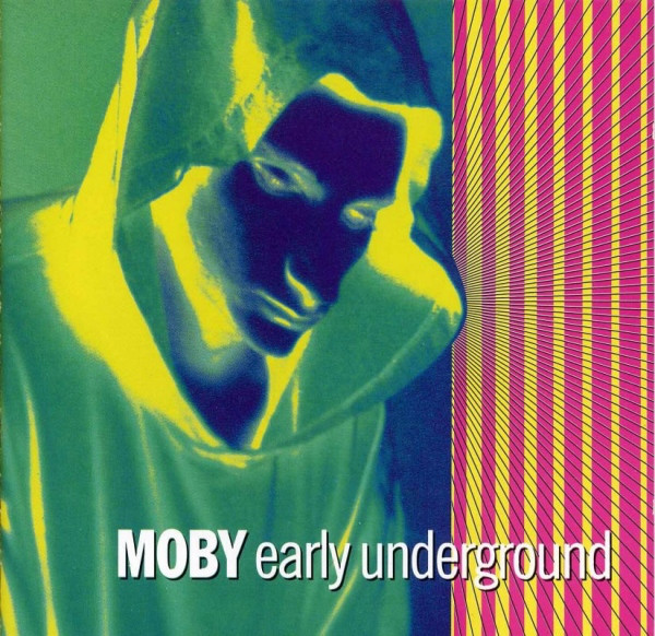 Moby - Early Underground cover of release