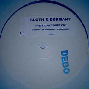 Sloth & Dormant - The Light Comes On