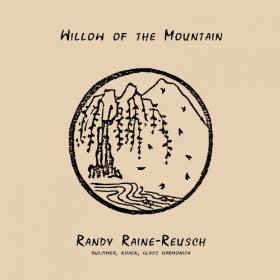Randy Raine-Reusch - Willow Of The Mountain cover of release
