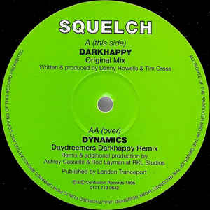 Squelch - Darkhappy / Dynamics