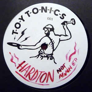 Hard Ton (2) - Not Again E.P.