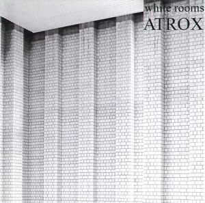 Atrox - White Rooms