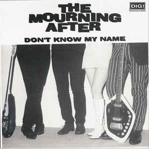 Mourning After, The (2) - Don't Know My Name
