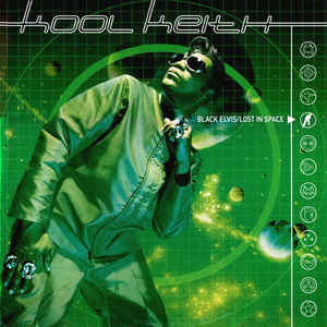 Kool Keith - Black Elvis / Lost In Space