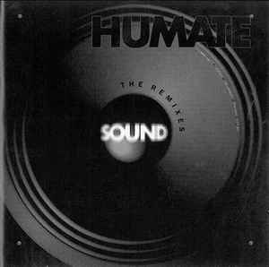 Humate - Sound (The Remixes)