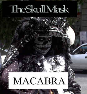 Skull Mask, The - Macabra