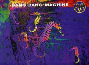 Bang Bang Machine - Breathless