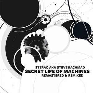 Steve Rachmad - Secret Life Of Machines (Remastered & Remixed)