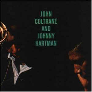 John Coltrane - John Coltrane And Johnny Hartman