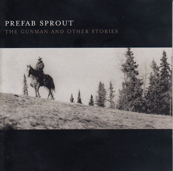 Prefab Sprout - The Gunman And Other Stories cover of release