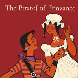 Gilbert & Sullivan - The Pirates Of Penzance Or The Slave Of Duty