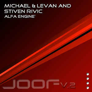 Michael & Levan and Stiven Rivic - Alfa Engine