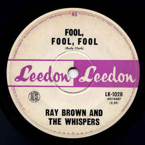 Ray Brown & The Whispers - Fool, Fool, Fool