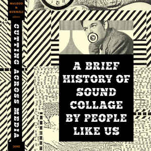 People Like Us - A Brief History Of Sound Collage