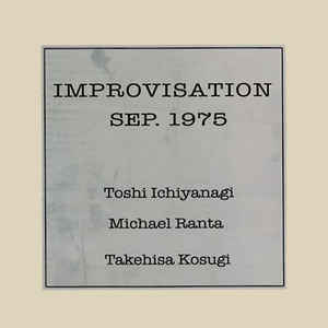 Toshi Ichiyanagi, Michael Ranta, Takehisa Kosugi - Improvisation Sep. 1975 cover of release