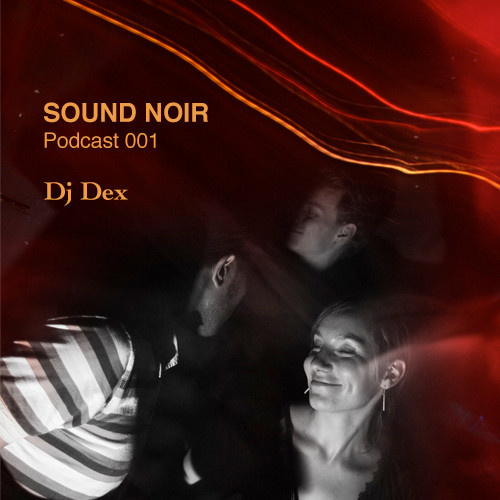 DJ Dex (3) - SN Podcast 001 cover of release