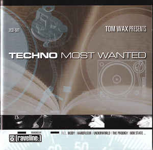 Tom Wax - Techno Most Wanted