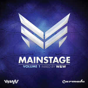 W&W - Mainstage Volume 1