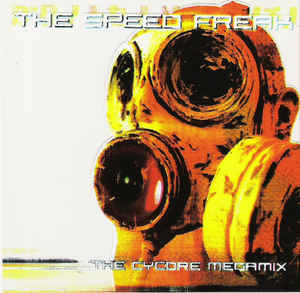 Speed Freak, The - The Cycore Megamix