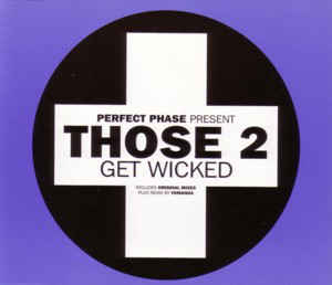 Perfect Phase - Get Wicked