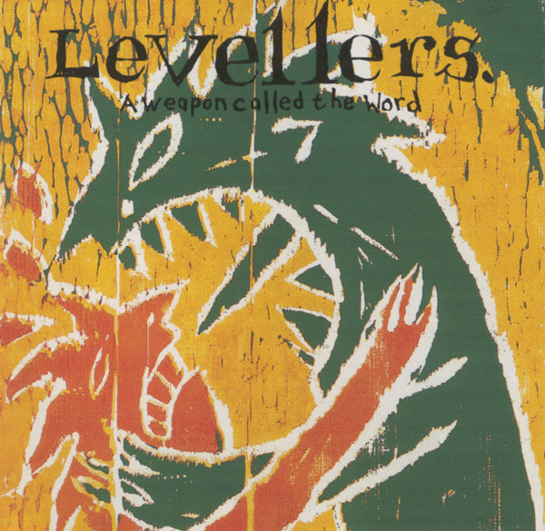Levellers, The - A Weapon Called The Word cover of release