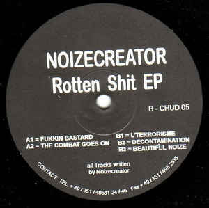 Noize Creator - Rotten Shit EP