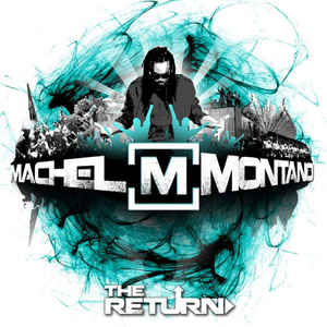 Machel Montano - The Return (Special Limited Edition)