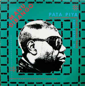 Manu Dibango - Pata Piya (Full Length Extended Version)