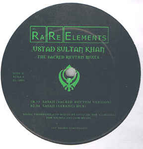 Ustad Sultan Khan - Sayaji (The Sacred Rhythm Mixes)
