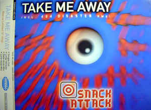 Snack Attack - Take Me Away