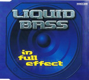 Liquid Bass - In Full Effect
