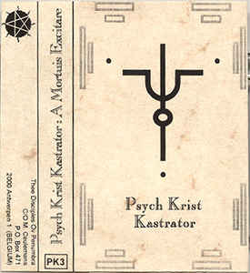 Psych Krist Kastrator - A Mortuis Excitare