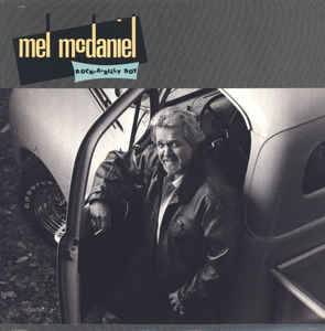 Mel McDaniel - Rock-A-Billy Boy