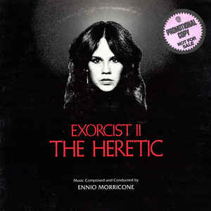 Ennio Morricone - Exorcist II: The Heretic