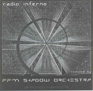 FFM Shadow Orchestra - Radio Inferno (Fragmente)