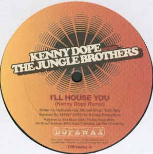 Jungle Brothers - I'll House You (Kenny Dope Remix)