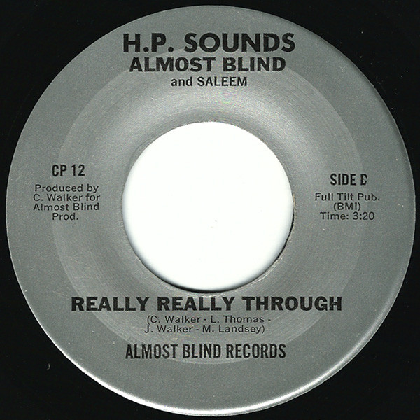 H. P. Sounds, Almost Blind, Marvin Saleem - Heavy Situation / Really Really Through cover of release