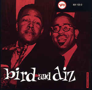 Charlie Parker - Bird And Diz