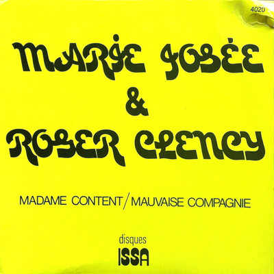 Marie Josee, Roger Clency - Madame Content / Mauvaise Compagnie cover of release