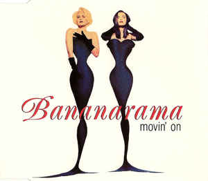Bananarama - Movin' On