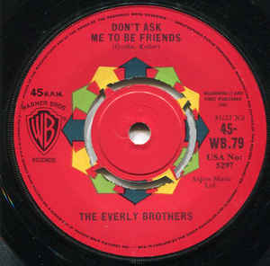 Everly Brothers - Don't Ask Me To Be Friends