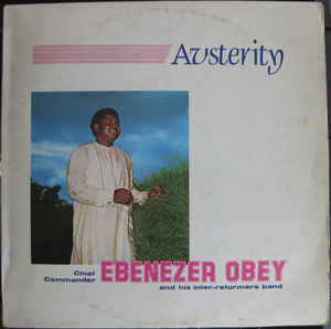 Chief Commander Ebenezer Obey & His Inter-Reformers Band - Austerity