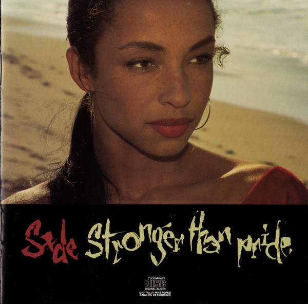 Sade - Stronger Than Pride cover of release