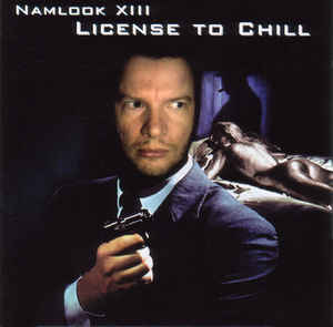 Pete Namlook - Namlook XIII - License To Chill